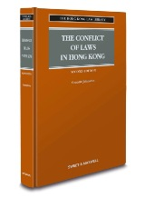 The Conflict of Laws in Hong Kong, Second Edition