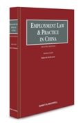 Employment Law and Practice in China, Second Edition
