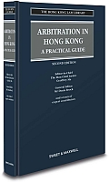 Arbitration in Hong Kong: A Practical Guide, 2nd Ed