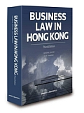 Business Law in Hong Kong, Third Edition