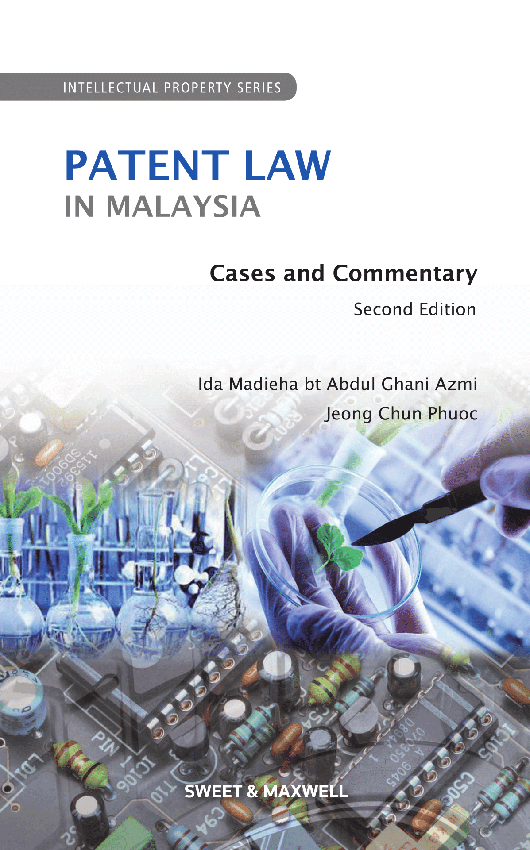 Patent Law in Malaysia - Cases and Commentary (2nd Edition)
