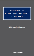 Casebook on Contempt of Court in Malaysia