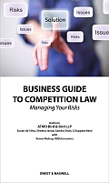 Business Guide to Competition Law - Managing Your Risks
