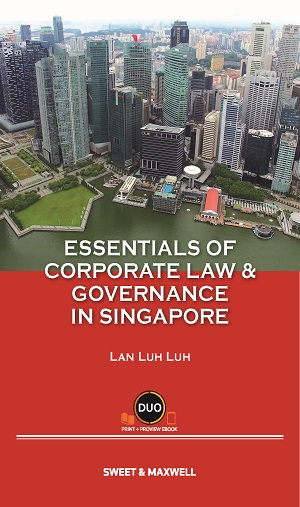 Essentials of Corporate Law & Governance in Singapore