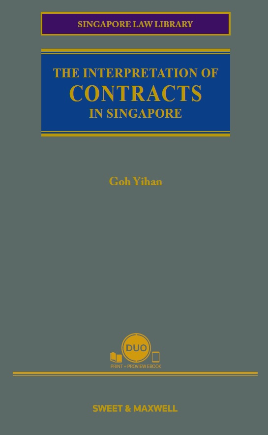 The Interpretation of Contracts in Singapore